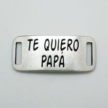 ZM77532-10 / Plaquita: TE QUIERO PAPÁ Unid.