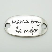 ZM77591-40 / Plaquita: MAMA ERES LA MEJOR