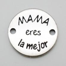ZM77650-21 / CONECTOR MAMA ERES LA MEJOR